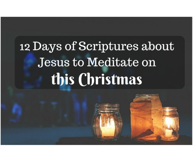 12-days-of-scriptures-about-jesus-to-meditate-on